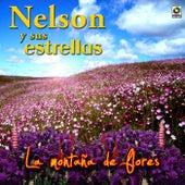 La Montaña De Flores by Nelson y Sus Estrellas