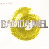 Nova série by Bamdamel