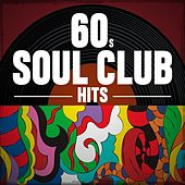 60s Soul Club Hits by Various Artists