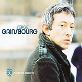 Les 50 plus belles chansons de Serge Gainsbourg by Various Artists