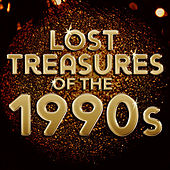 Lost Treasures of the 1990s von Various Artists