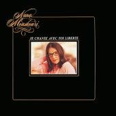 Je chante avec toi Liberté by Nana Mouskouri