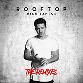 Rooftop (The Remixes) von Nico Santos