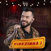 Vibezinha I by Thiago Brava