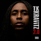 2.0 by TK Kravitz