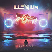 Awake by Illenium