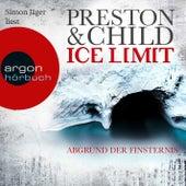 Ice Limit (Ungekürzte Lesung) von Lincoln Child & Douglas Preston