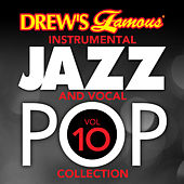 Drew's Famous Instrumental Jazz And Vocal Pop Collection (Vol. 10) by The Hit Crew(1)