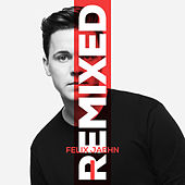 I Remixed by Felix Jaehn
