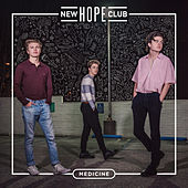 Medicine by New Hope Club