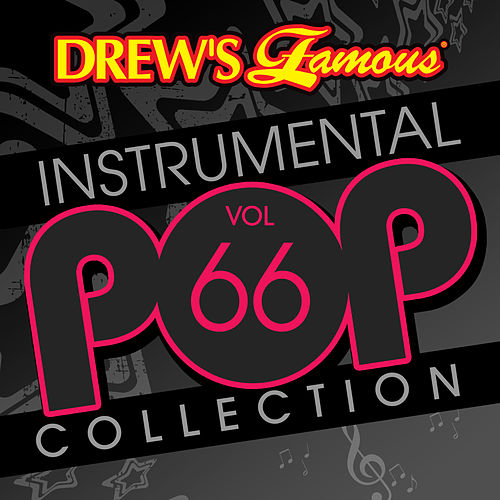 Drew's Famous Instrumental Pop Collection (Vol. 66) by The Hit Crew(1)