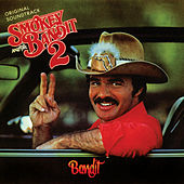 Smokey And The Bandit 2 (Original Motion Picture Soundtrack) by Various Artists