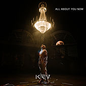 All About You Now by Kev