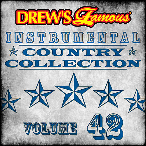 Drew's Famous Instrumental Country Collection (Vol. 42) by The Hit Crew(1)