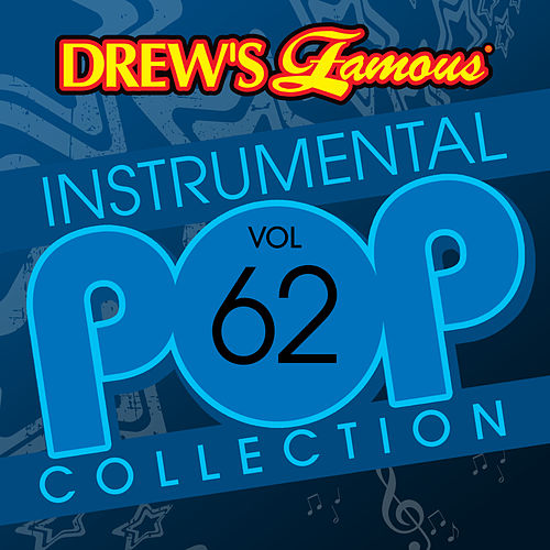 Drew's Famous Instrumental Pop Collection (Vol. 62) by The Hit Crew(1)