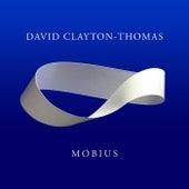 Mobius by David Clayton-Thomas