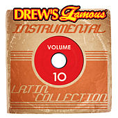 Drew's Famous Instrumental Latin Collection (Vol. 10) by Victory