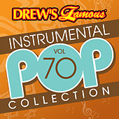 Drew's Famous Instrumental Pop Collection (Vol. 70) de The Hit Crew(1)