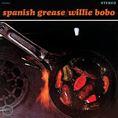 Spanish Grease de Willie Bobo
