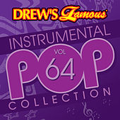 Drew's Famous Instrumental Pop Collection (Vol. 64) by The Hit Crew(1)