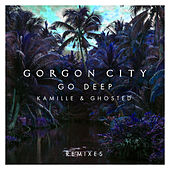 Go Deep (Remixes) von Gorgon City