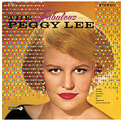 The Fabulous Peggy Lee by Peggy Lee