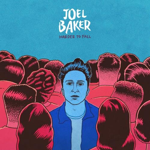 Harder To Fall by Joel Baker