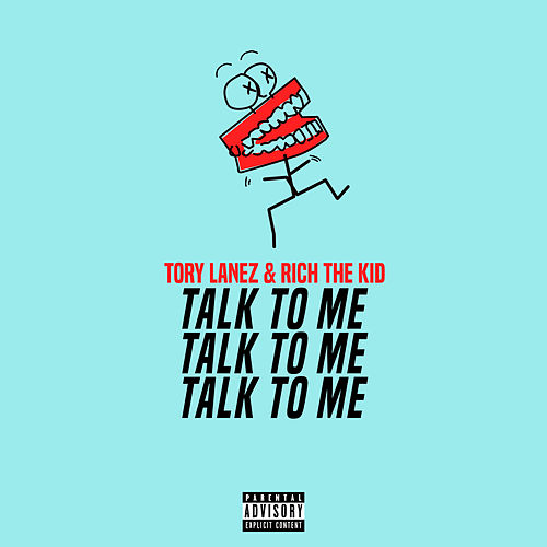 Talk To Me by Tory Lanez & Rich the Kid
