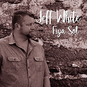 Fiya Sol by Jeff White