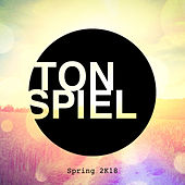 Tonspiel: Spring 2K18 by Various Artists