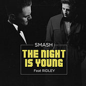 The Night Is Young (feat. Ridley) von Smash