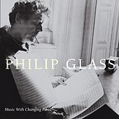 Music In Changing Parts by Philip Glass
