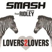 Lovers 2 Lovers (feat. Ridley) von Smash