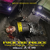 MobTies Enterprises Presents Fuck The Police de Various Artists