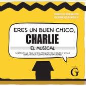 Eres un Buen Chico Charlie by G Martell Elenco