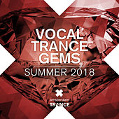 Vocal Trance Gems - Summer 2018 by Various Artists
