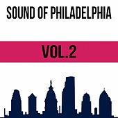 Sound of Philadelphia, Vol. 2 by Various Artists