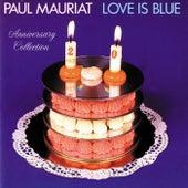 Love Is Blue (Anniversary Collection) von Paul Mauriat
