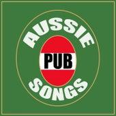Aussie Pub Songs von Various Artists