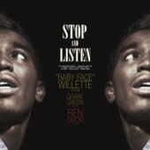 Stop and Listen van Baby Face Willette
