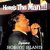 Here's the Man!!! de Bobby Blue Bland