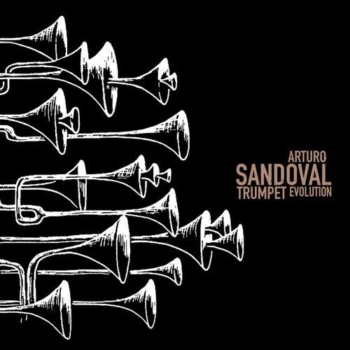Trumpet Evolution by Arturo Sandoval