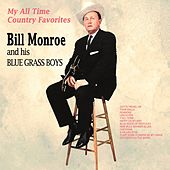 My All Time Country Favourites by Bill Monroe