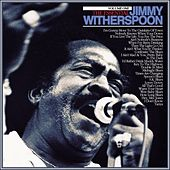 The Essential Jimmy Witherspoon Vol 1 de Jimmy Witherspoon