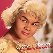 The Second Time Around van Etta James