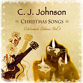 Christmas Songs (Celebration Edition Vol. 3) de C.J. Johnson