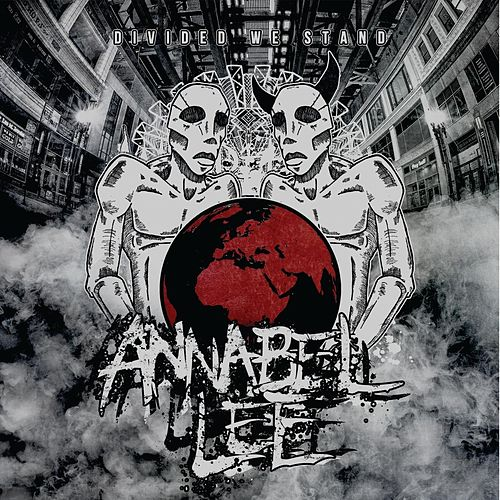Divided We Stand by Annabel Lee