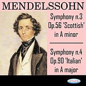 Mendelssohn: Symphonies N.3 In A Minor, Op. 56 'Scottish' and N.4 In A Major, Op. 90 'Italian' by Armonie Symphony Orchestra