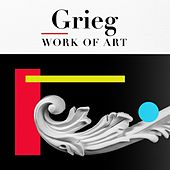 Grieg Work of Art by Various Artists