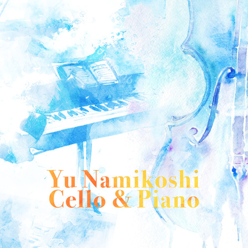 Cello & Piano by Yu Namikoshi